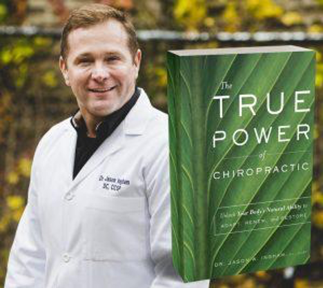 """True Power of Chiropactic"" - Dr. Jason Ingham"