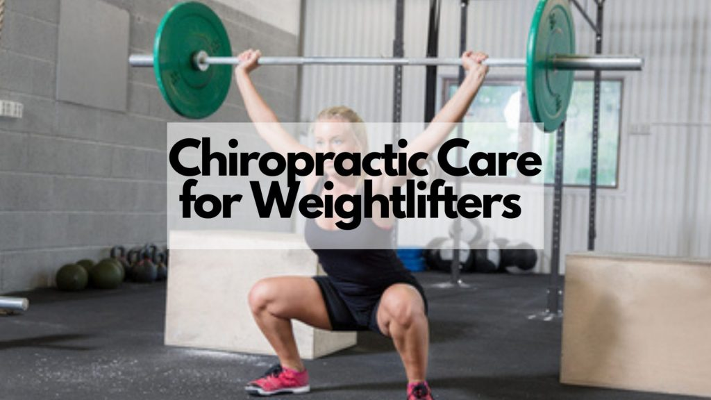 Sports Chiropractic Care for Weightlifters in Chicago