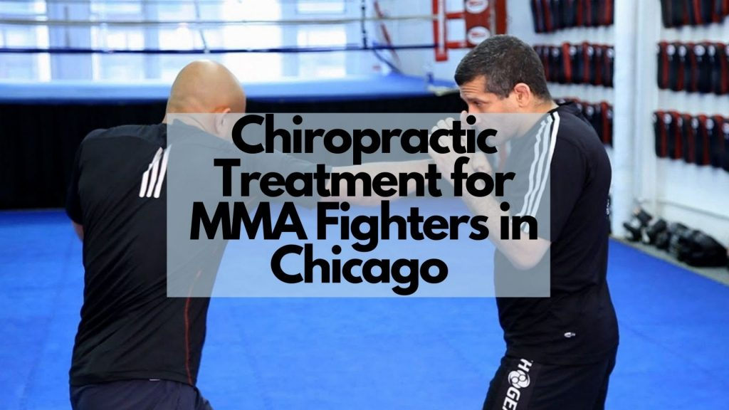 Sports Chiropractic Treatment for MMA Fighters in Chicago